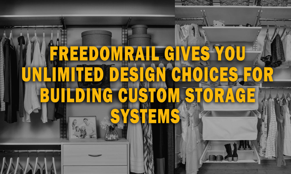 freedomRail - Unlimited Design Choices