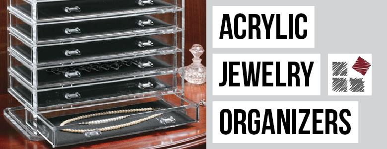 Jewelry Organizers - Acrylic