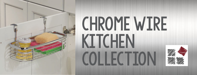 Chrome Wire Kitchen Collection