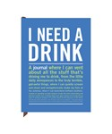 Inner Truth Journal - I Need a Drink