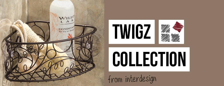 Twigz Collection